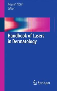 Handbook of Lasers in Dermatology