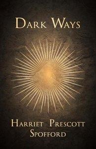 Dark Ways