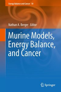 Murine Models of Energy Balance and Cancer