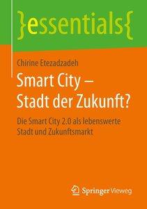 Etezadzadeh, C: Smart City - Stadt der Zukunft?