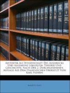 Aesthetik Als Wissenschaft Des Ausdrucks Und Algemeine Linguisti
