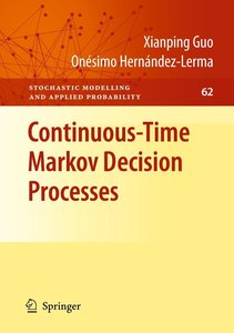 Continuous-Time Markov Decision Processes