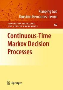 Continuous-Time Markov Decision Processes