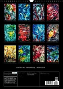 Fantastic Hot Wax Paintings - encaustic art (Wall Calendar 2015
