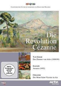 Die Revolution Cézanne: Van Gogh & Gauguin & Cézanne