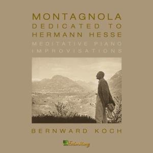 Montagnola-Dedicated To Hermann Hesse