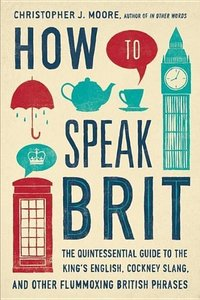 How to Speak Brit