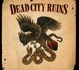 Dead City Ruins (Limited Vinyl Edition)