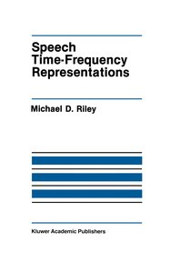 Speech Time-Frequency Representations