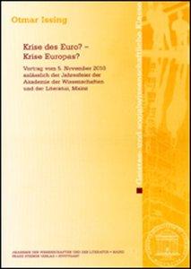 Krise des Euro? - Krise Europas?