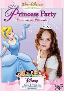Princess Party - Feiern wie eine Prinzessin