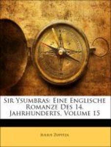 Sir Ysumbras: Eine Englische Romanze Des 14. Jahrhunderts, XV