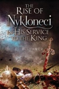 The Rise of Nykloneci in His Service to the King