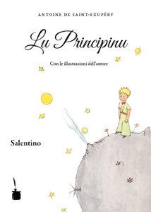 Lu Principinu. Traduzione in salentino settentrionale