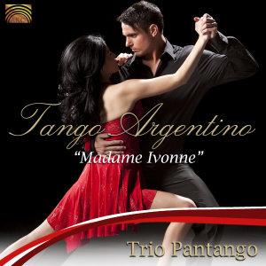Tango Argentino-Madame Ivonne