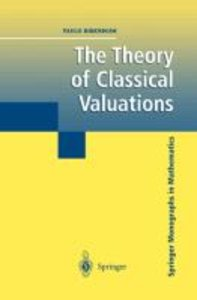The Theory of Classical Valuations