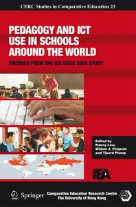 Pedagogy and ICT Use in Schools around the World
