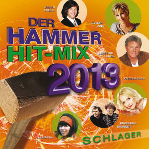 Der Hammer Hit-Mix 2013-Schlager