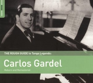 Rough Guide: Carlos Gardel