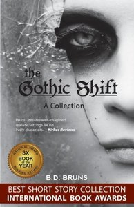 The Gothic Shift
