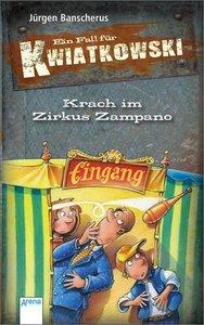 Ein Fall für Kwiatkowski. Krach im Zirkus Zampano