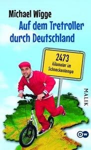 Auf dem Tretroller durch Deutschland