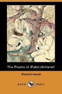 The Poems of Aabd-UL-Hamid (Dodo Press)