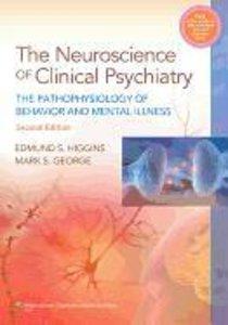Neuroscience of Clinical Psychiatry