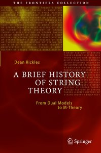 A Brief History of String Theory