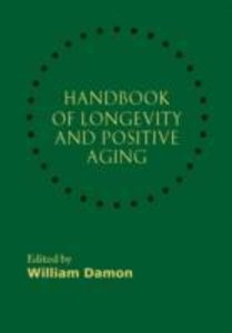 Handbook of Longevity and Positive Aging