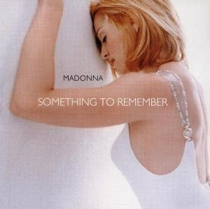 Something To Remember-Her Greatest Hits