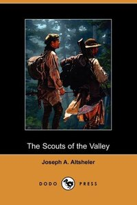 SCOUTS OF THE VALLEY (DODO PRE