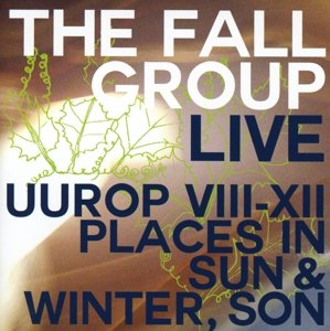 Live-UUROP VII-XII/Places In Sun & Winter,Son