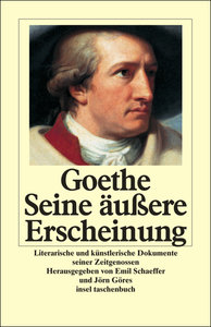 Goethe. Seine äußere Erscheinung