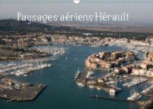 Paysages aériens Hérault (Calendrier mural 2015 DIN A3 horizonta