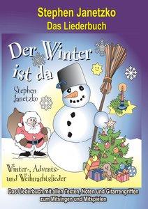 Der Winter ist da - 20 Winter-, Advents- und Weihnachtslieder fü