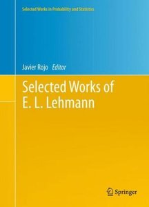 Selected Works of E. L. Lehmann