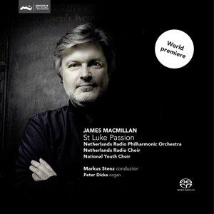 MacMillan: St Luke Passion