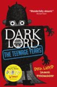 Dark Lord - The Teenage Years