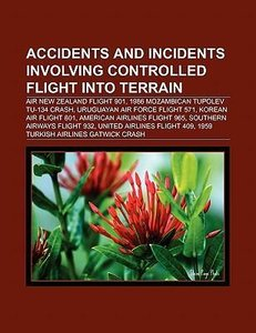 Accidents and incidents involving controlled flight into terrain
