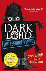 Dark Lord - The Teenage Years