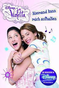 Disney Violetta - Niemand kann mich aufhalten