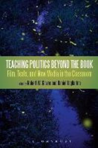 Teaching Politics Beyond the Book: Film, Texts, and New Media in