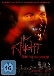 Nick Knight - Der Vampircop - Staffel 1/Teil 1