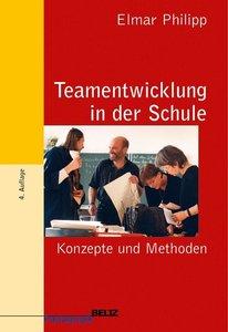 Teamentwicklung in der Schule