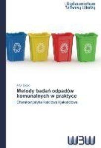 Metody badan odpadów komunalnych w praktyce