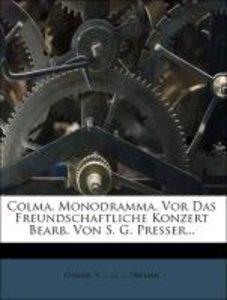 Colma. Ein Monodramm' aus Ossian.
