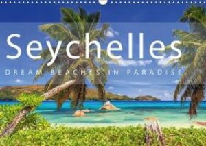 Seychelles Dream beaches in paradise (Wall Calendar 2015 DIN A3