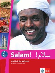 Salam! Arabisch für Anfänger A1 - A2. Lehrbuch+ CD