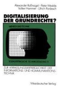 Digitalisierung der Grundrechte?